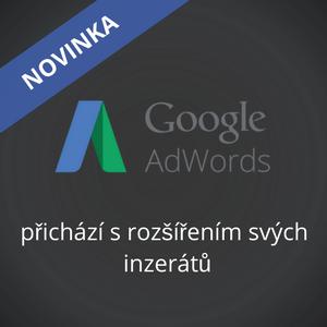 Rozšíření inzerátu v Google Ads je tady!