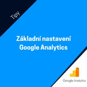 Jak provést základní nastavení Google Analytics na vašem webu
