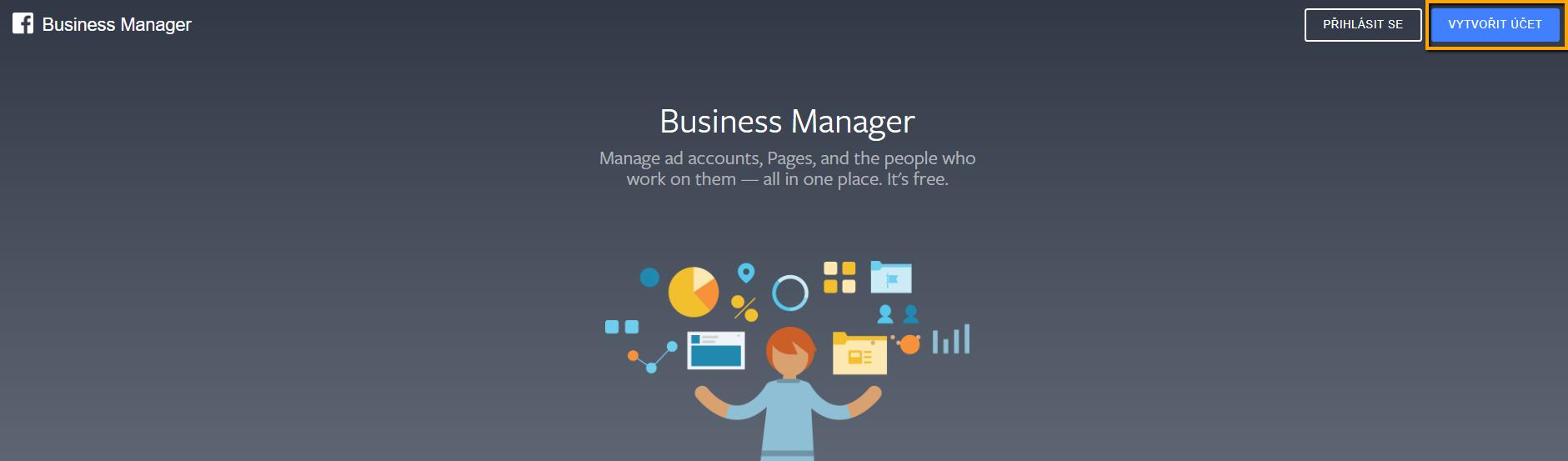 Tvorba účtu v Business Manageru