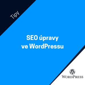 Jak na základní SEO úpravy webu na WordPressu? Zvládnete to hravě