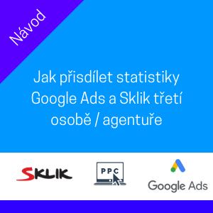 sdílení statistik google ads a sklik