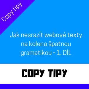 Jak nesrazit webové texty na kolena špatnou gramatikou - 1. díl