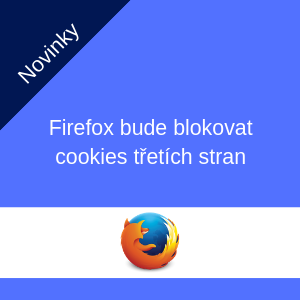 Firefox bude blokovat cookies třetích stran