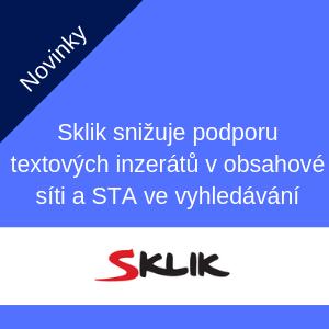 Sklik snižuje podporu textových inzerátů v obsahové síti a STA ve vyhledávání